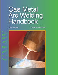 Gas Metal Arc Welding Handbook, 5th Edition