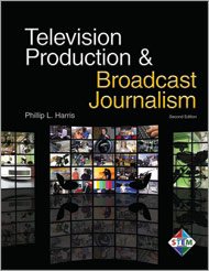 Television Production and Broadcast Journalism 2013