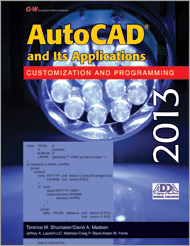AutoCAD and Its Applications Customization and Programming 2013