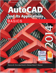 AutoCAD and Its Applications Basics 2014, 21st Edition