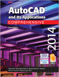 AutoCAD and Its Applications Comprehensive 2014, 21st Edition