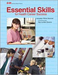Essential Skills for Health Career Success, 1st Edition