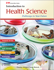 Introduction to Health Science: Pathways to Your Future, 1st Edition