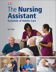 The Nursing Assistant: Essentials of Holistic Care, 1st Edition