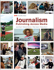Journalism: Publishing Across Media, 1st Edition