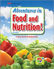 Adventures in Food and Nutrition!, 5th Edition