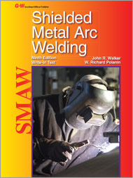 Shielded Metal Arc Welding, 1st Edition