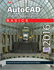 AutoCAD and Its Applications—Basics 2016, 23rd Edition