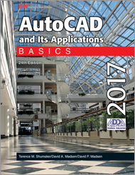AutoCAD and Its Applications Basics 2017, 24th Edition