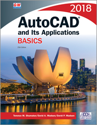 AutoCAD and Its Applications Basics 2018, 25th Edition