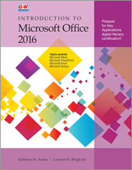 Introduction to Microsoft Office 2016, 1st Edition