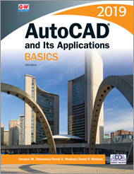 AutoCAD and Its Applications Basics 2019, 26th Edition