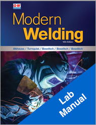 Modern Welding, 12th Edition, Lab Manual