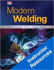 Modern Welding, 12th Edition, Online Instructor Resources