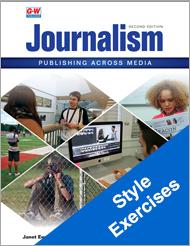 Journalism: Publishing Across Media, 2nd Edition, Style Exercises