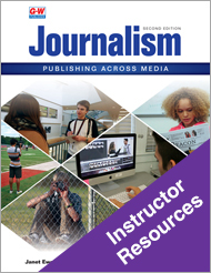 Journalism: Publishing Across Media, 2st Edition, Online Instructor Resources