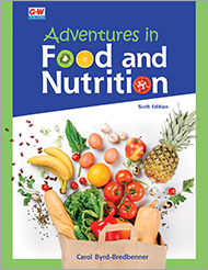 Adventures in Food and Nutrition 6e