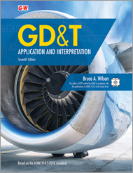 GD&T: Application and Interpretation, 7th Edition