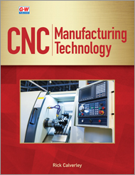 CNC Manufacturing Technology, 1st Edition