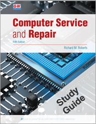 Computer Service and Repair, 5th Edition, Study Guide