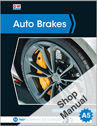 Auto Brakes, 5th Edition, Shop Manual