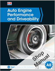 Auto Engine Performance and Driveability, 5th Edition, Shop Manual