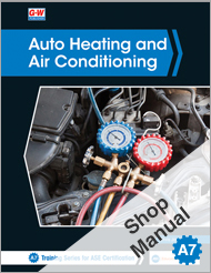 Auto Heating and Air Conditioning, 5th Edition, Shop Manual