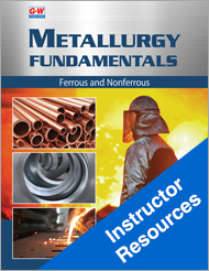 Metallurgy Fundamentals, 6th Edition, Online Instructor Resources