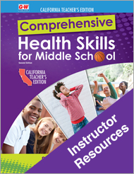 Comprehensive Health Skills for Middle School 2e, California Instructor Resources