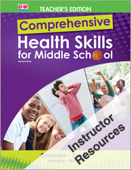 Comprehensive Health Skills for Middle School 2e, Instructor Resources Chapter 9