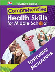 Comprehensive Health Skills for Middle School 2e, Online Instructor Resources