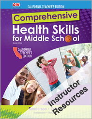 Comprehensive Health Skills for Middle School 2e, California Online Instructor Resource Suite