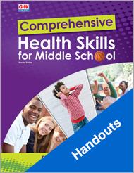 Comprehensive Health Skills for Middle School 2e, Handouts