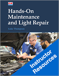 Hands-On Maintenance and Light Repair, Instructor Resources