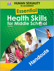 Human Sexuality to Accompany Essential Health Skills for Middle School 2e, Handouts