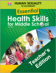 Human Sexuality to Accompany Essential Health Skills for Middle School 2e, Teacher's Edition