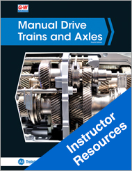 Manual Drive Trains and Axles, 4th Edition, Online Instructor Resources