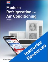 Modern Refrigeration and Air Conditioning, 21st Edition, Online Instructor Resources