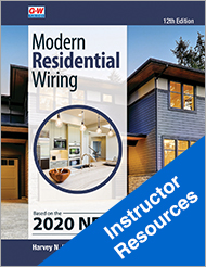 Modern Residential Wiring, 12th Edition, Online Instructor Resources